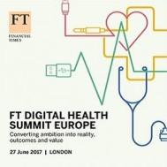 FT Digital Health Summit Europe 2017
