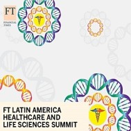 FT Latin America Healthcare & Life Sciences Summit