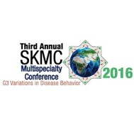SMC 2016-Third Annual SKMC Multispecialty Conference