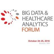 Big Data and Healthcare Analytics Forum 2016