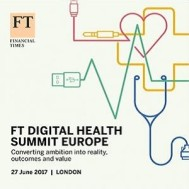 FT Digital Health Summit Europe 2017