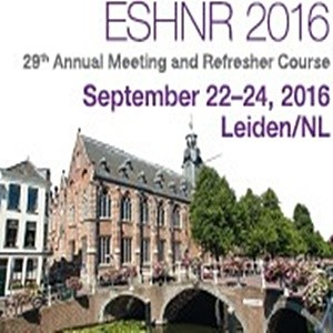 ESHNR 2016 - 29th Annual Meeting and Refresher Course