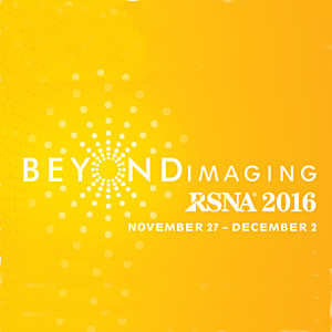 RSNA 2016: Radiological Society of North America Conference